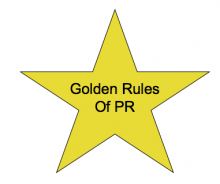 What are Your Golden Rules of PR?