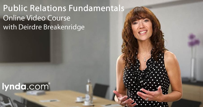 Public Relations Fundamentals with Deirdre Breakenridge