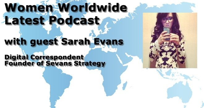 Women Worldwide with guest Sarah Evans