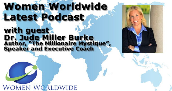 Women Worldwide with Guest, Dr. Jude Miller Burke