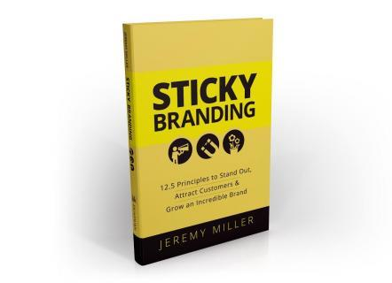 Sticky Branding by Jeremy Miller