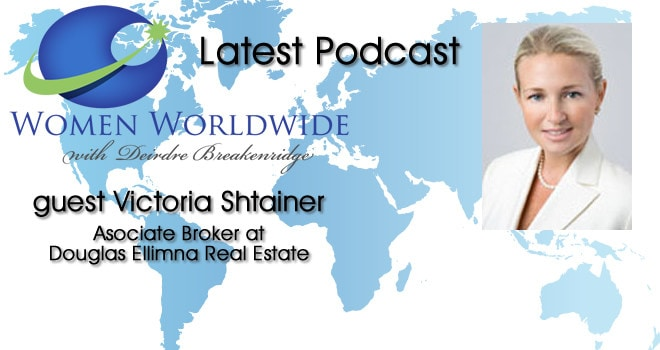 Women Worldwide with Guest, Victoria Shtainer