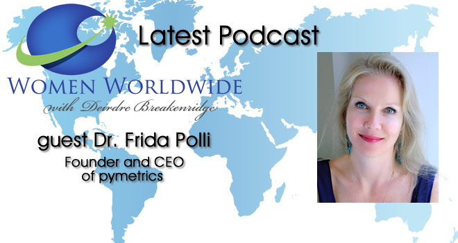 Women Worldwide with Guest, Dr. Frida Polli